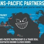 Political cartoon showing why the TPP is bad.